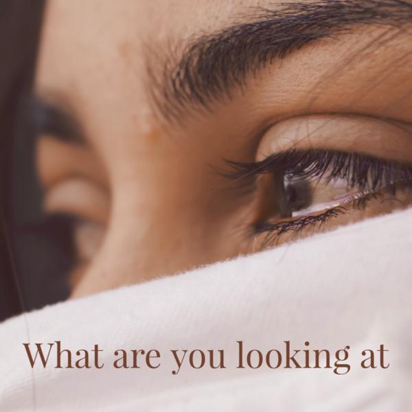 あなたは何を見ていますか?